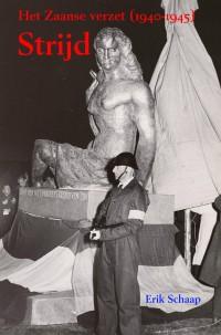 Het nieuwe boek van Erik Schaap, over het Zaanse verzet.